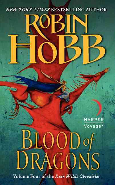 Blood of Dragons By Hobb, Robin
